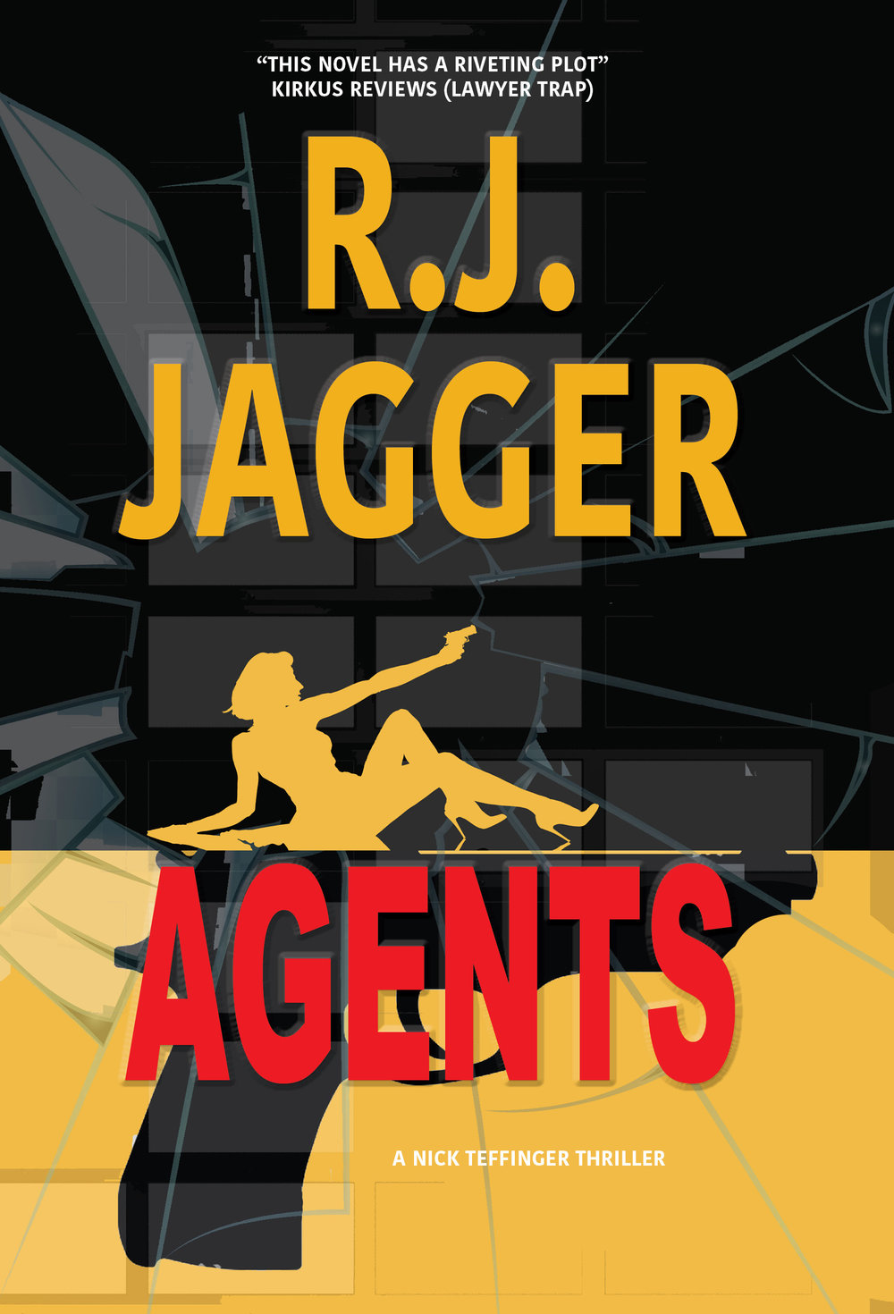 AGENTS - In this pulse-pounding thriller from International Thriller Writer R.J. Jagger, Denver homicide detective Nick Teffinger meets a beautiful young lawyer in a fender bender. Now they're both on the run from the rogue corners of the CIA.  Coming in 2019 in hardcover, paperback, ebook and audiobook.