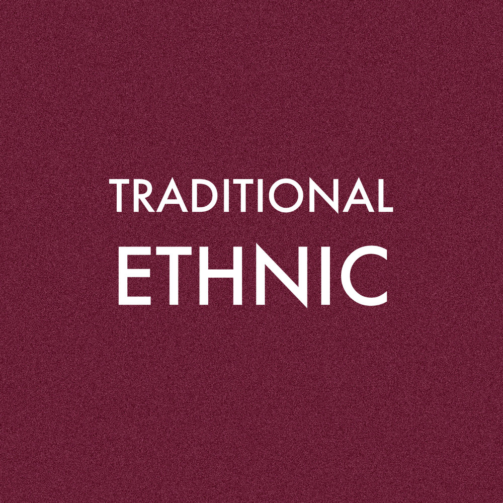 TRADITIONAL ETHNIC.jpg