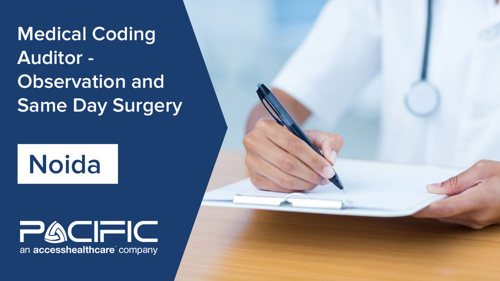 Medical Coding Auditor - Observation and Same Day Surgery.jpg