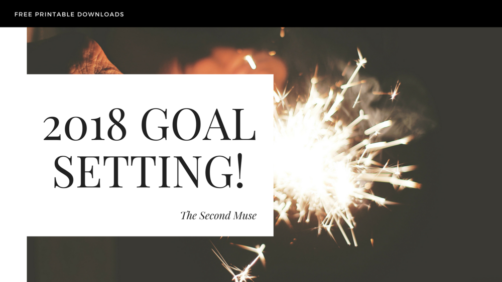 2018-goal-setting-best-download-template-goals-printable-colleen-gallagher-the-second-muse.jpg