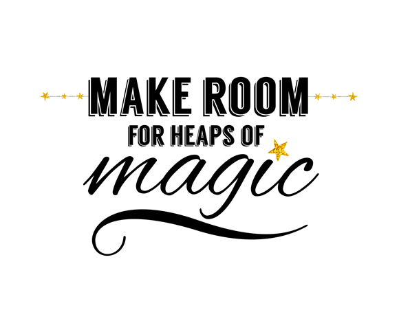 Kimberly Kalil Designs: Make Room For Magic Print