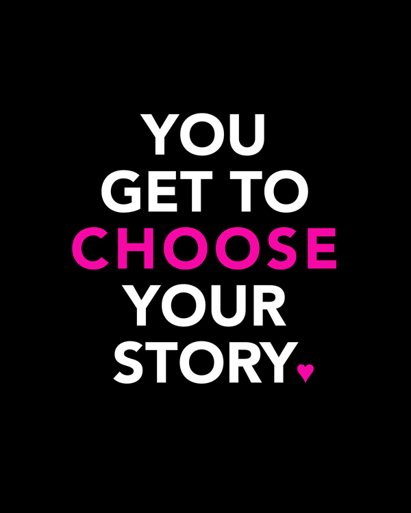 ChooseYourStory_WEBEtsy |Choose Your Story Art Print | Kimberly Kalil Designs