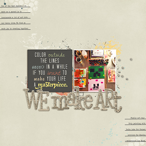 We Make Art | Layout for The Daily Digi | Kimberly Kalil Designs