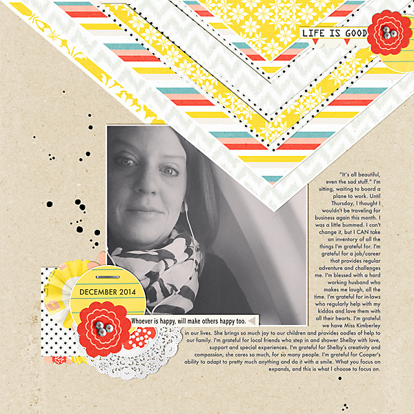 Life is Good | Simple Scrapper | Kimberly Kalil Designs