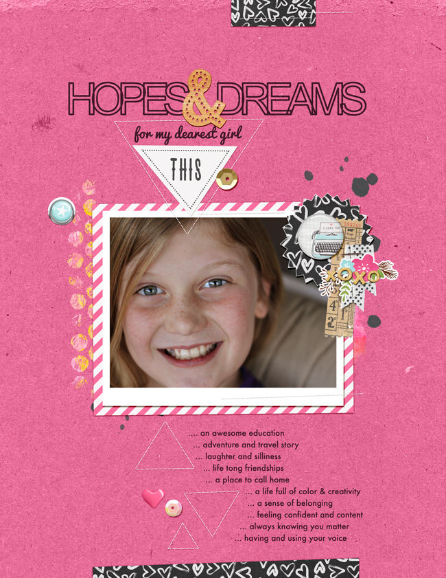 Hopes & Dreams | Simple Scrapper | Kimberly Kalil Designs