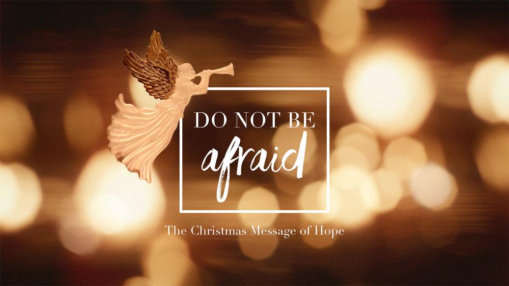 Do Not Be Afraid_16x9_FA.jpg