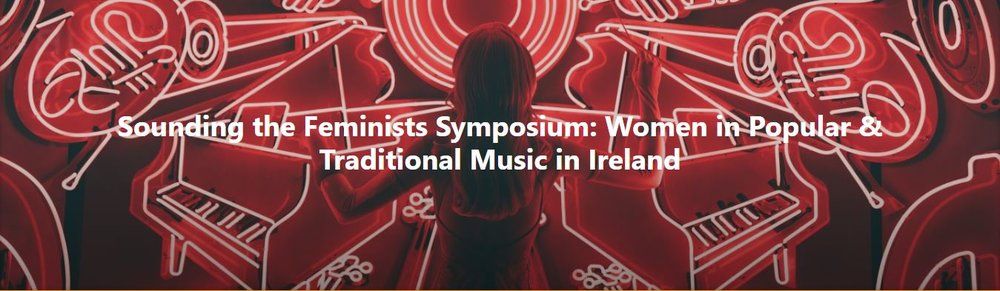 Women in Popular Music and Traditional Music in Ireland: DkIT-STF Symposium