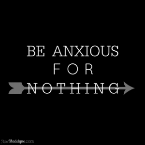 Be Anxious for Nothing design.jpg