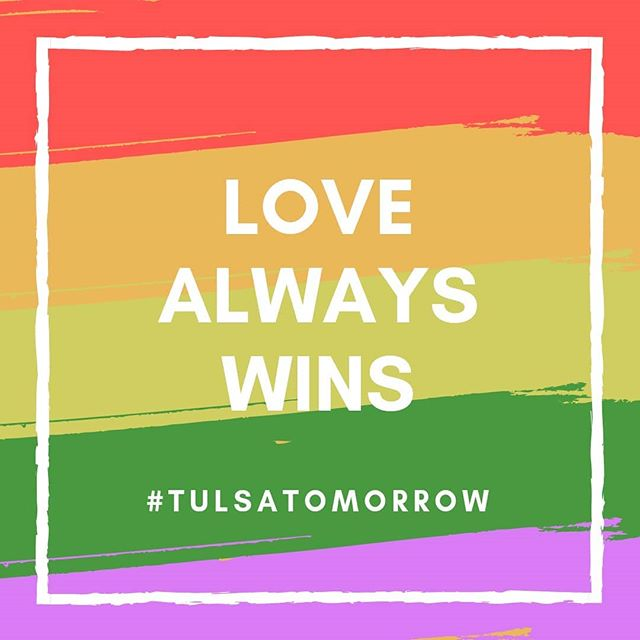 . LOVE WINS HERE #tulsatomorrow  www.tulsatomorrow.com . . #allinclusive #visithere #visitoklahoma #movehere #livehere #lovehere #jewishcity #jewishyoungprofessionals #openandaffirming #inclusive #diversecommunity #diversity #welove #lgbtq🌈 #safeplace #beourvalentine #pride #donthide #beyourself #weloveyouforyou