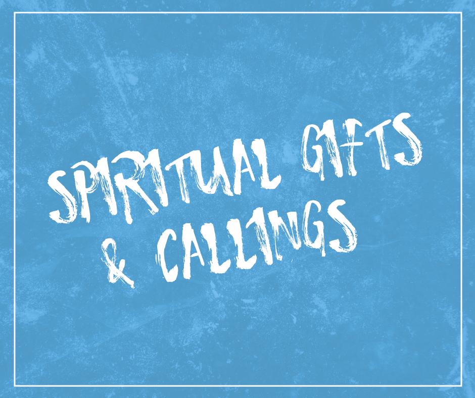 Spiritual Gifts & Callings Class.png