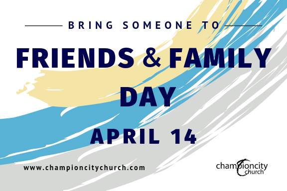 Bring Someone To Friends & Family Day -- Banner.png
