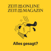 ZEIT Magazin Podcast alles gesagt