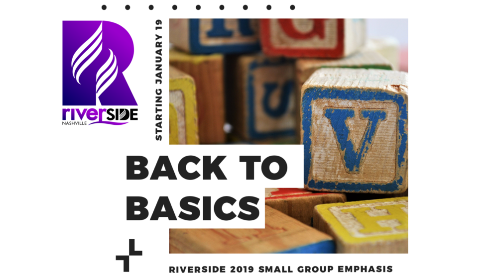 1Q19 Small Group - Back To Basics.png