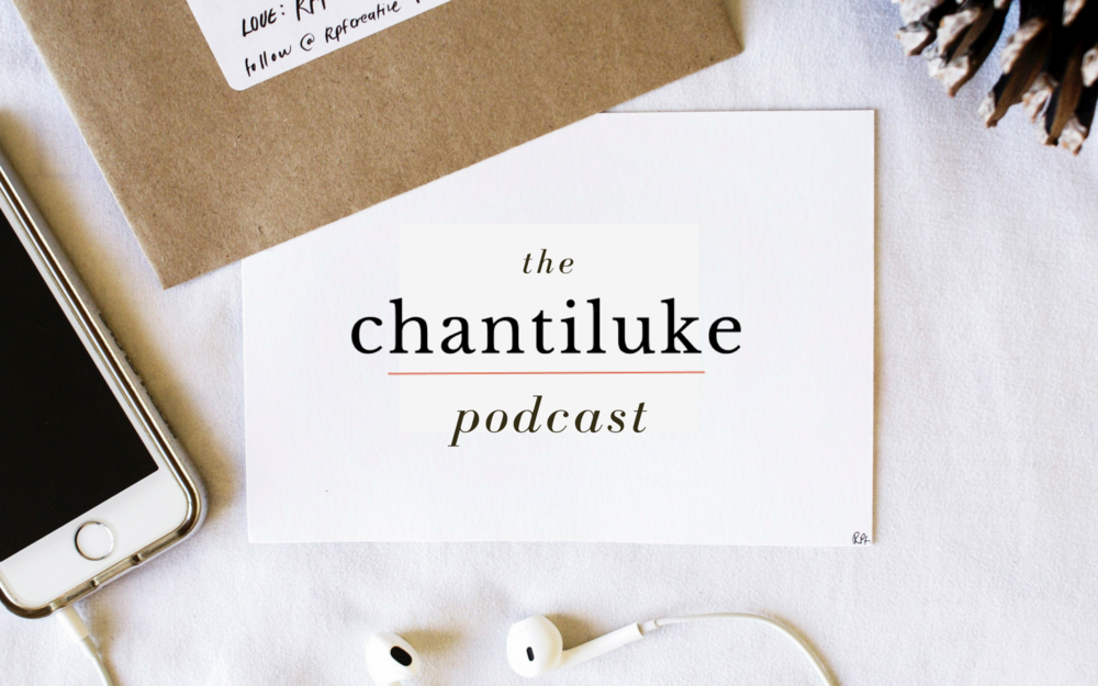 the chantiluke podcast.jpg