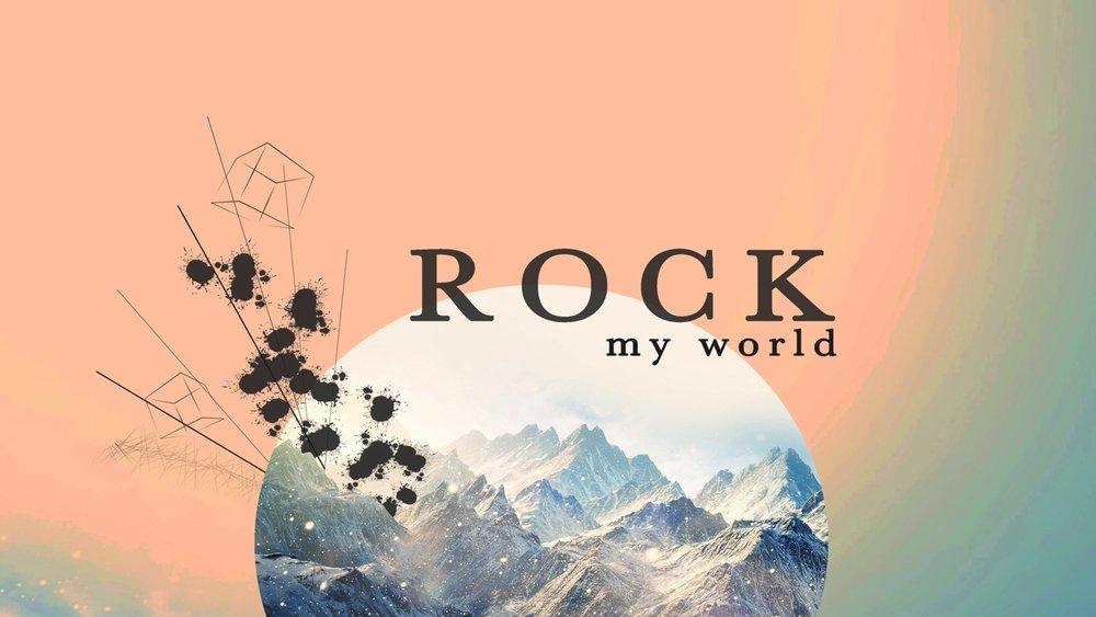 Rock my world.jpg