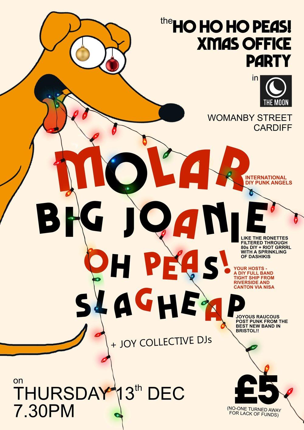 Oh Peas Christmas Party: MOLAR + BIG JOANIE + OH PEAS! + SLAGHEAP ...