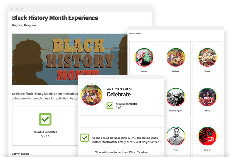 Black History Month - This reading program is designed to be entirely activity based with our reading specialists keeping in mind that each library and school has a different collection and calendar of events. We used badges that represent