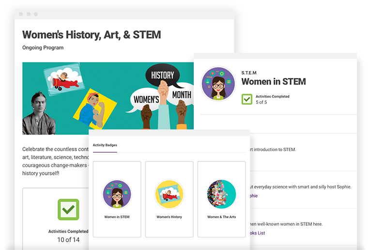 Women's History, Art, & STEM - With a series of activities, readers discover the countless contributions women have made throughout history to art, literature, science, technology and more. Activities include learning about historical figures, women's suffrage, famous artists, and the future of women in STEM fields. Studying these vibrant, courageous change-makers may even encourage readers to discover ways THEY can make history!