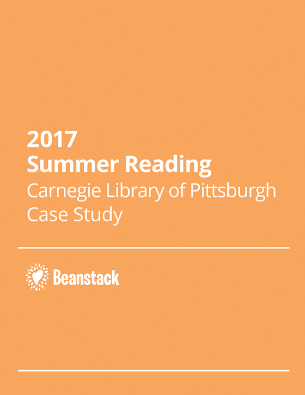 2017 Summer Reading Carnegie Library of Pittsburgh Case Study