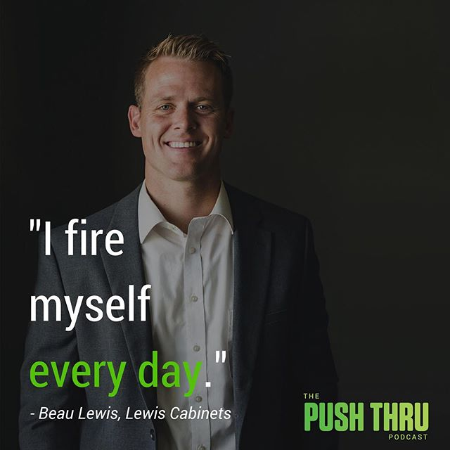 Great conversation with Beau Lewis of Lewis Cabinet Specialties on how they are changing the game in the cabinet industry. Follow the link in our bio to listen to this episode and subscribe to our channel. #pushthru