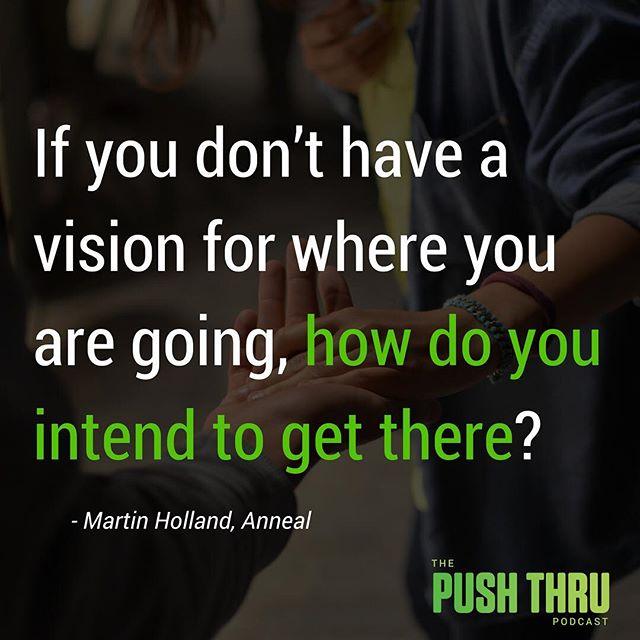 #pushthru #vision