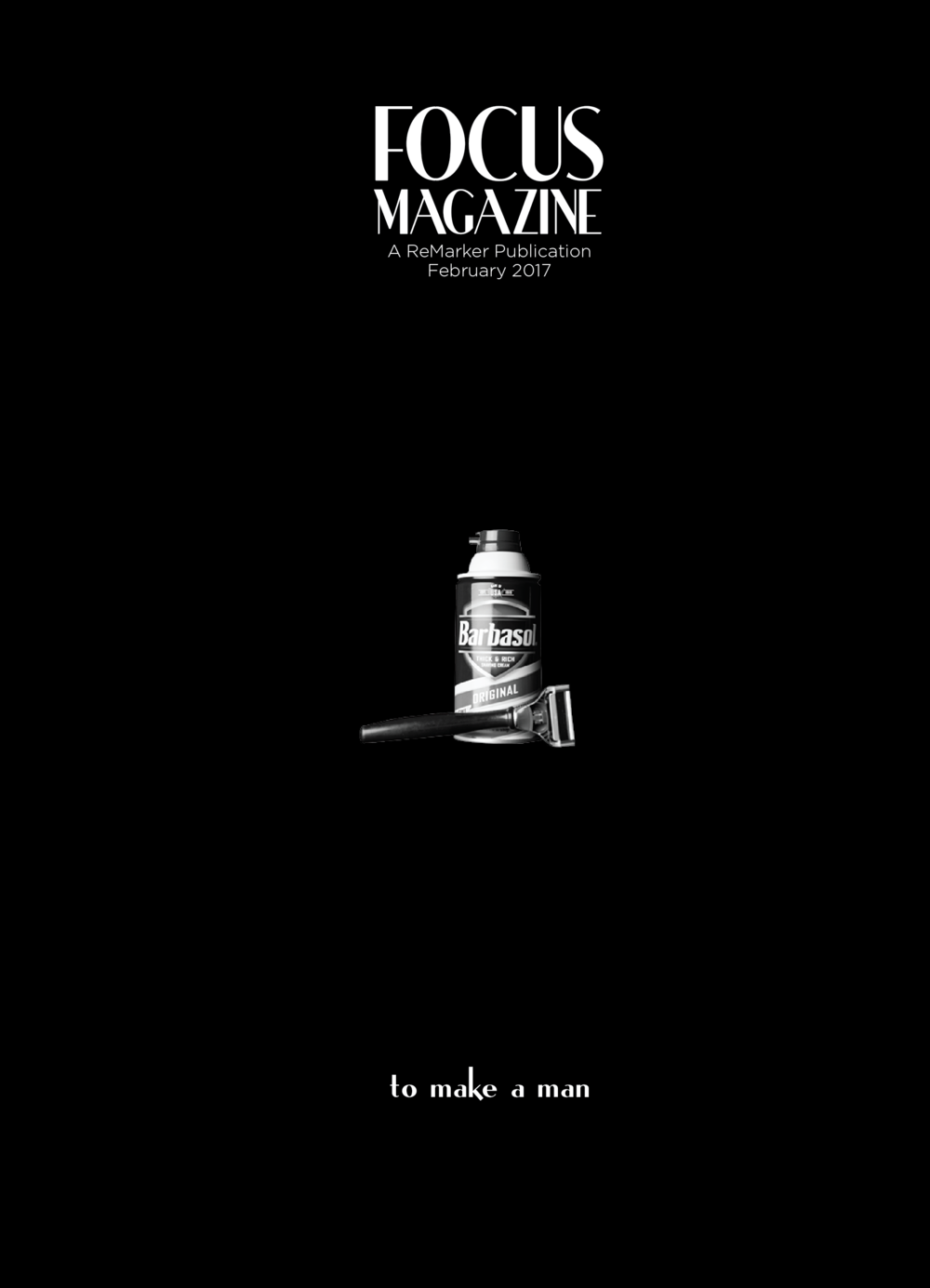 Though simple, this cover played off of a typical stereotype of manhood — shaving — and used unique typography continued on the inside of the magazine.