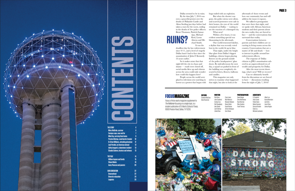 Without over-cluttering the page or taking away from the powerful photos, my goal for this table of contents page was to use a variety of photos that capture the city's response to the shootings.