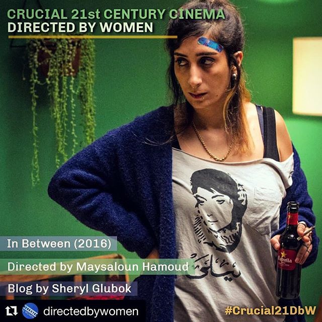"Looking for something awesome to watch this weekend? Look no further. Check out ""In Between"". For reasons why, read this: ・・・ ""When I saw In Between last winter, I was at first stunned and then quickly thrilled. Stunned in that I'd never seen Arab women portrayed in film this way (drinking! smoking!) and thrilled to be seeing Arab women in all their exquisite complexity."" Day 17 of the yearlong #Crucial21DbW communal blogging initiative.  Read Sheryl Glubok's post about Maysaloun Hamoud's In Between #linkinbio  @sherylglubok  #MayslounHamoud #InBetween #DirectedbyWomen #CinemaSeaChange  #womencreate #indiefilm #cinema #film"