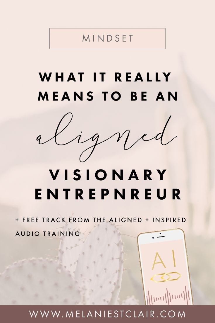 What-it-means-to-be-an-aligned-visionary-entrepreneur_featured.png