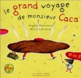 cvt_Le-Grand-Voyage-de-Monsieur-Caca_6754