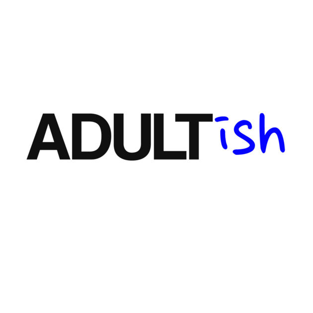 ADULTish