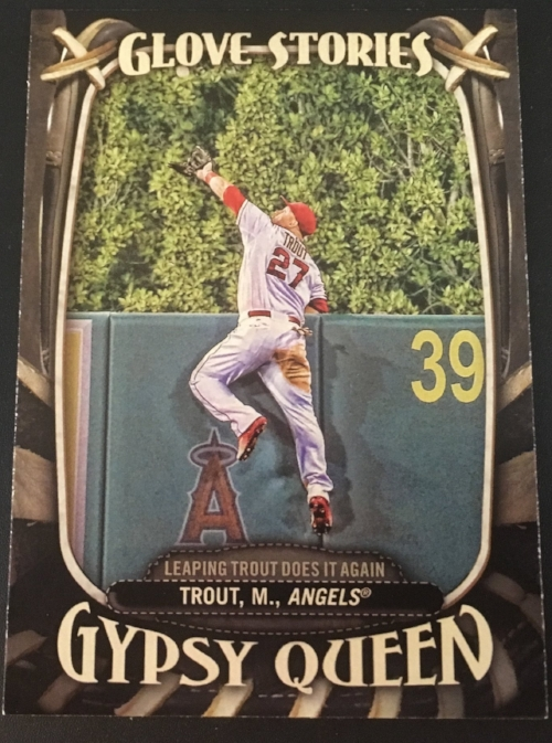 2016-Gypsy-Queen-Mike-Trout.JPG