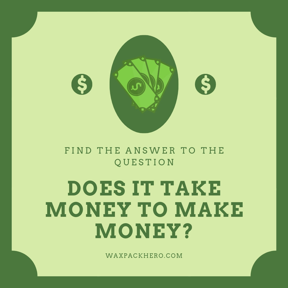 Does it Take mOney to Make Money_.jpg