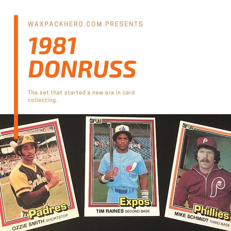 1981 Donruss Set Review And Checklist Waxpackhero