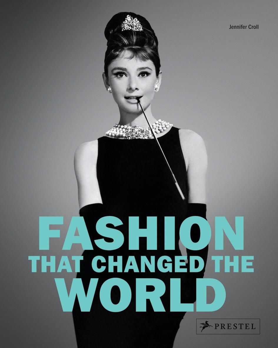 fashionthatchangedtheworld.jpg