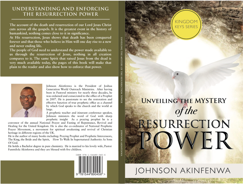 Unveiling the Mystery of the Ressurection Power - This book explains what the power of resurrection of Jesus is all about. The book reveals to us the operation of the mighty power of God as demonstrated through the resurrection of our Lord Jesus and and His ascension to heaven.(Buy It Now for £9)ORDER ON AMAZON ->