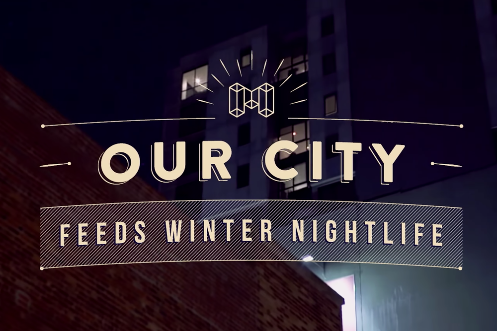 Our City - Commercial for Melbourne City Council supporting safe & fun Winter nightlife.