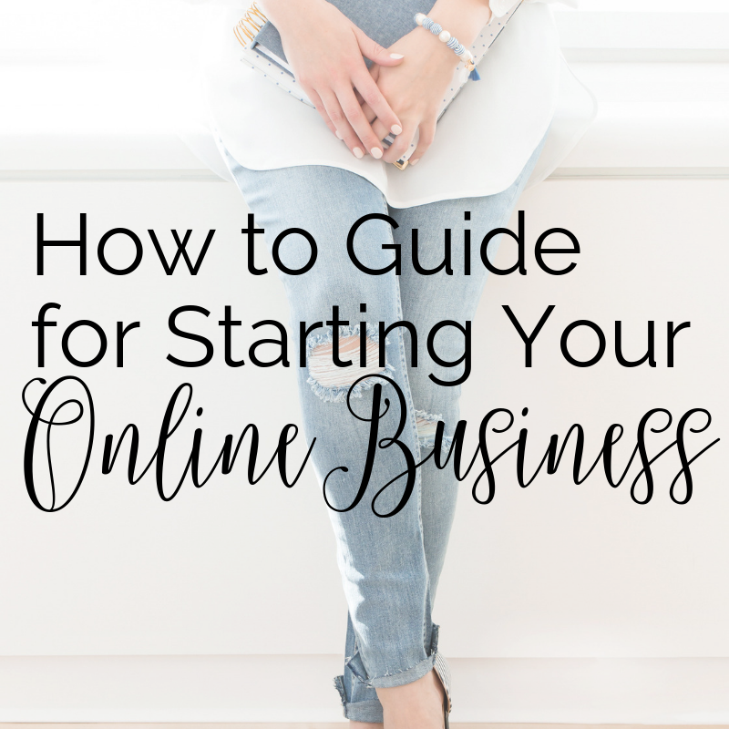 How to Guide for Starting Your Online Business.png