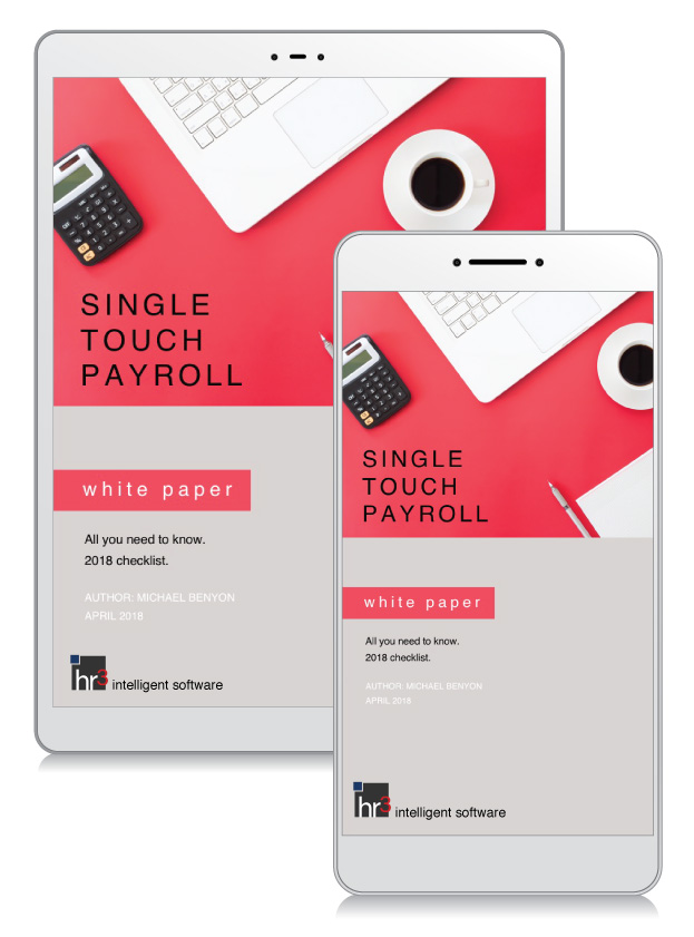 Single Touch Payroll white paper and checklist 2018    AUTHOR: Michael Benyon, COO