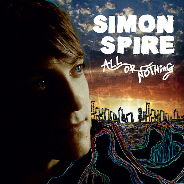 2008: All or Nothing . All songs written by Simon Spire. All tracks produced by Ralf Illenberger. Executive Producer: Lenedra Carroll. All tracks mixed by Michael Barbiero. Mastered by Greg Calbi, Sterling Sound, NYC. Available on  iTunes here . Lyrics available  here.