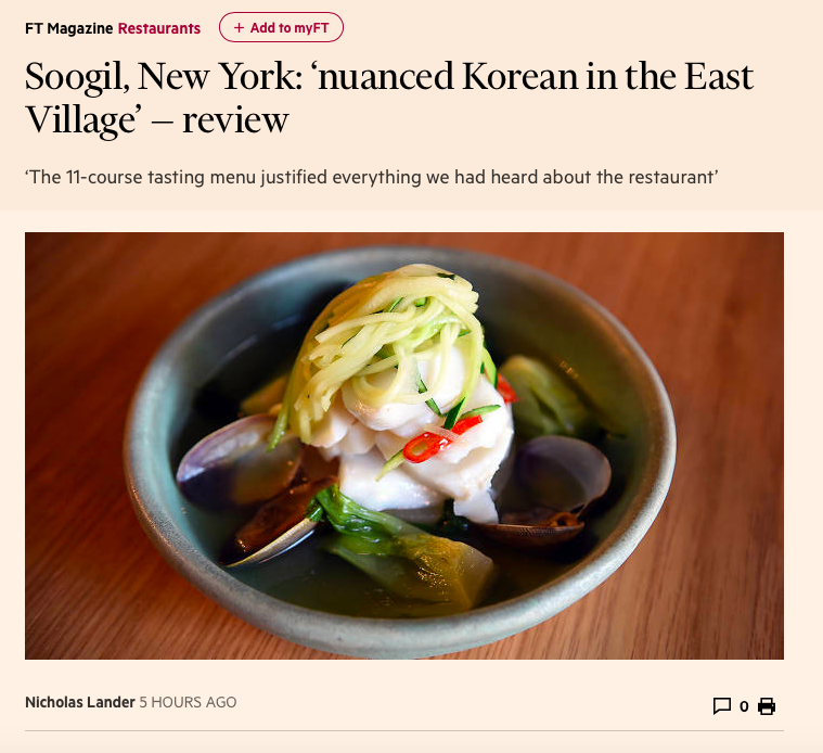 Financial Times -  Hence, our good fortune in the timing of our visit to Soogil, a largely Korean restaurant that opened in January 2018 in New York's East Village. Chef Soogil Lim produced dishes of exceptional quality, at the exceptionally good price of $65 for an 11-course tasting menu, justifying everything we had heard about him and his simply decorated restaurant.  The quality of the wines on offer was similarly impressive. These included by-the-glass offerings of Raventós y Blanc's 2016 sparkling wine from Penedès; the Village bottling of Kumeu River 2016 New Zealand Chardonnay; a half-bottle of excellent Rioja, Viña Ardanza Reserva 2008; and glasses of Ostertag Riesling 2015 Alsace and a Barbaresco 2015 from Adriano.  https://www.ft.com/content/cc4a5136-fec3-11e8-aebf-99e208d3e521?fbclid=IwAR23Rxq9tne3qYT8st9kXRlf5vkgcY-wbRKNNLKDztzLJeJ9MMt9s233KLk