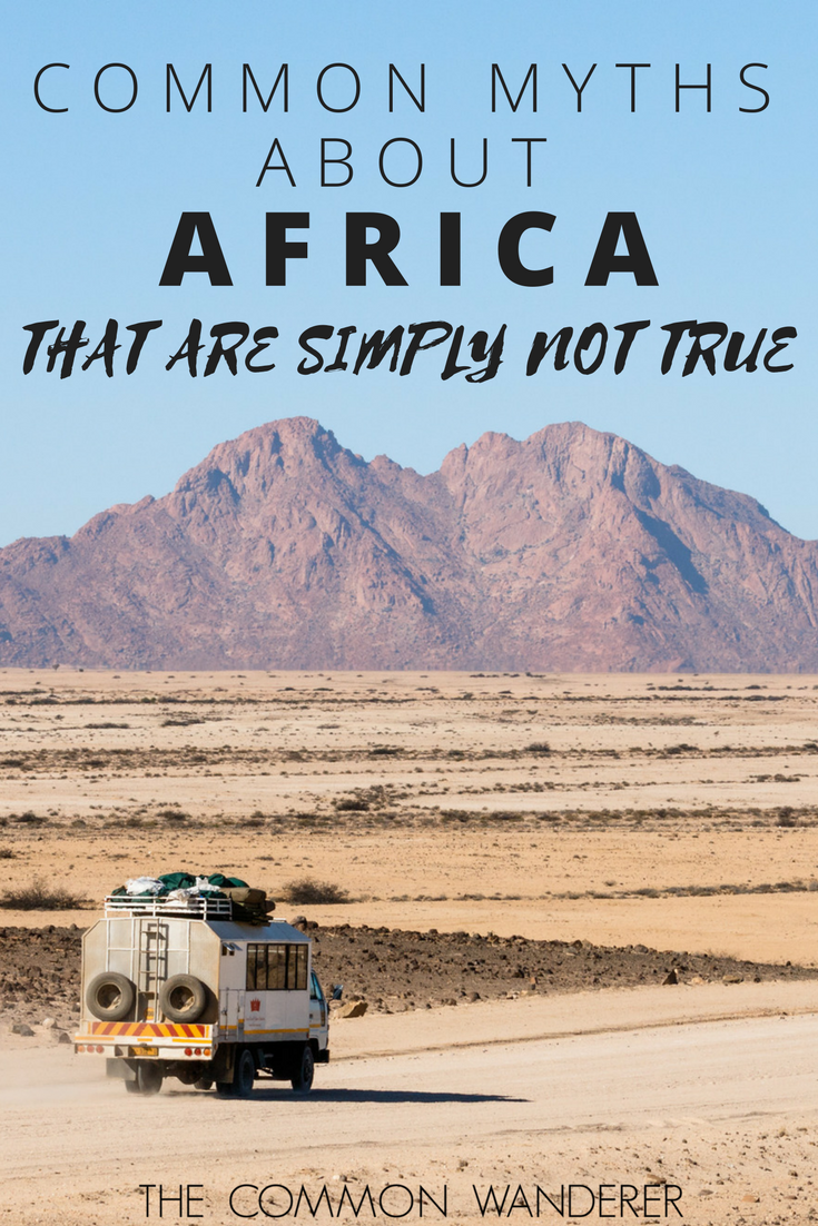 10 Common Africa Myths - How many myths about Africa have you heard_ There's no doubt a lot, so we've decided to go myth-busting and debunk the most common..png