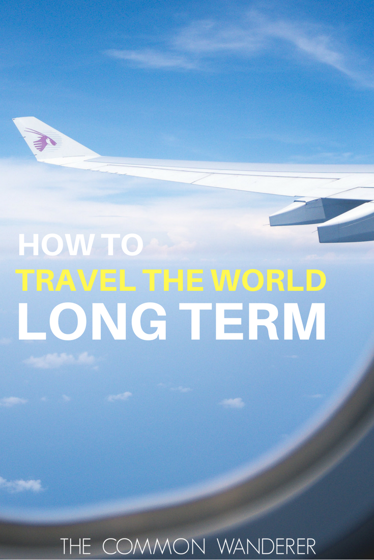 Do you want to take the leap and travel long term? Here's our ultimate guide to help you ditch normal and travel long term.
