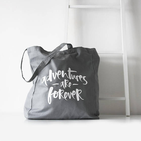 Adventures are forever tote.jpg