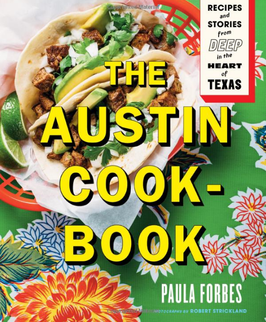 The Austin Cookbook Paula Forbes book cover