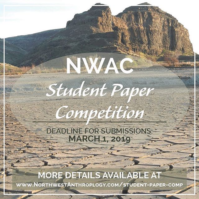 "The 2019 Northwest Anthropological Conference Student Paper Competition is rapidly approaching! . The entry deadline will be March 1, 2019. . NEW: Evaluation criteria and other important details are available online at www.NorthwestAnthropology.com/student-paper-comp (Link in bio.) . Any questions regarding the student paper competition can be emailed to JONA@northwestanthropology.com . [And, as a quick reminder, NWAC abstract submissions are due February 1, 2019! Submit at www.nwaconference.com] . The Journal of Northwest Anthropology, in partnership with Willamette Cultural Resources Associates, Ltd., will be coordinating the 2019 Northwest Anthropological Conference Student Paper Competition.  The competition is open to any individual enrolled in a degree-granting institution (graduate and undergraduate) who is registered for the conference (presenting the paper is not required). Subject matter is open to all anthropological subjects and will ideally incorporate this year's theme, ""Confluence,"" into the paper.  The winning papers will receive a cash prize (First Place = $500, Runner-up = $250). The first place paper will be published in the Journal of Northwest Anthropology (Volume 54); the second prize paper will also be considered for publishing, depending on content and remaining space in Volume 54."