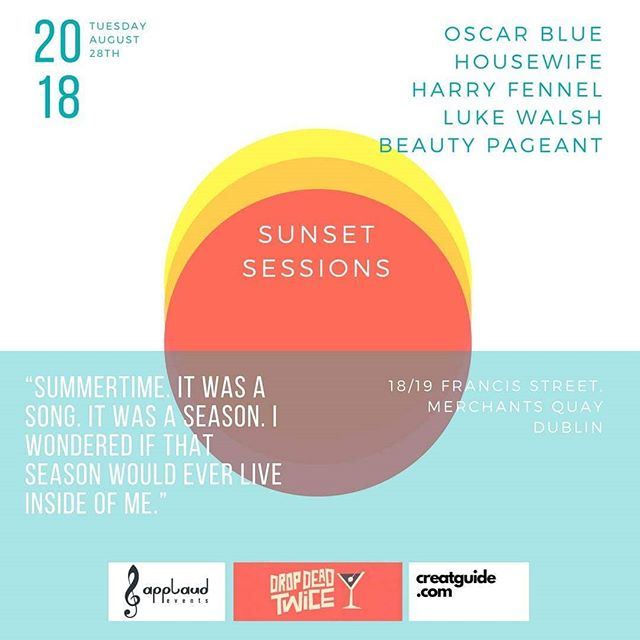 Let's keep the ball rolling and close out the Summer with the Sunset Sessions. Lineup includes: @oscarblue, @harry.fennell, @housewifemusic, @walshyire & Beauty Pageant, live @dropdead_twice.  A night of original live music, on next Tuesday 🎶  Tickets in our bio 🙌