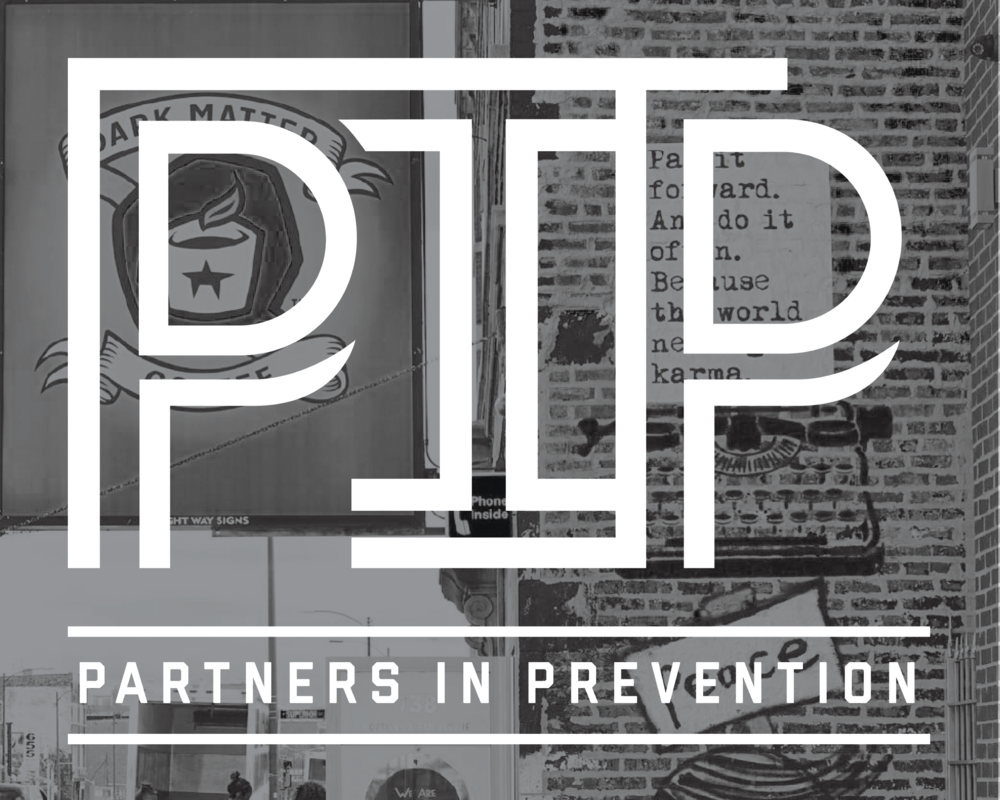 Partners In Prevention - A Partner In Prevention is a business, organization, or community that works with Hope For The Day to be proactive in taking action and facilitating the conversation on mental health. They partner with us to formally embed and facilitate outreach and education in their areas. Since September 2017, we have confirmed 37 PIPs who have taken the proactive pledge across America and five entities representing countries in Europe and Australia.