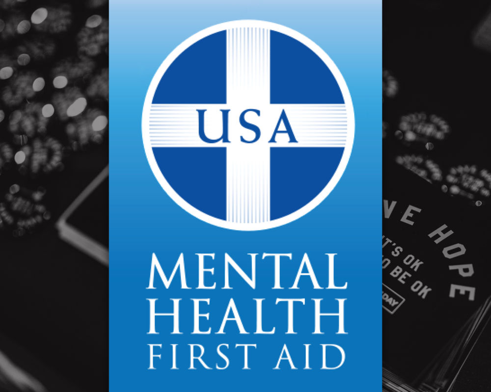mental health first aid - Mental Health First Aid is a proactive prevention certification course created by the National Council for Behavioral Health that teaches how to identify and help someone who may be experiencing a mental health crisis.