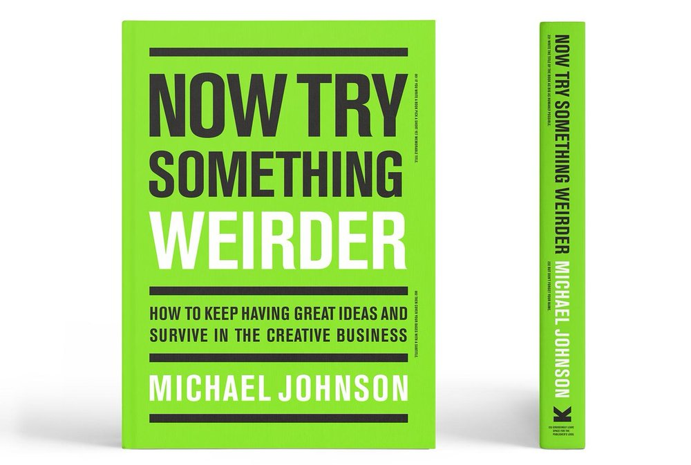 Get one of the first copies - I'm giving away 3 copies pre-launch of Michael's latest book: Now try something weirder.